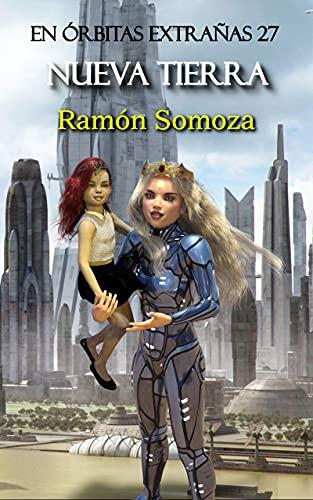 Nueva Tierra de Ramón Somoza
