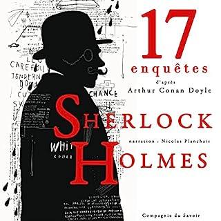 Page de couverture de 17 nouvelles enquêtes de Sherlock Holmes et du Dr Watson (Les enquêtes de Sherlock Holmes et du Dr Watson : Collection)