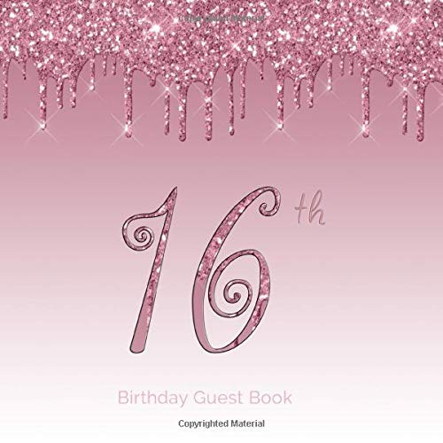 16th Birthday Guest Book: 16th - Sixteenth Hand Drawn Designs Blush Pink Blingy Keepsake Memento Gift Book Signing in Autograph For Family Friends To Write In  Messages Good Wishes Draw Selfies
