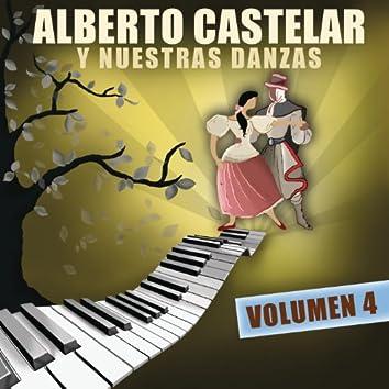 Alberto Castelar Y Nuestras Danzas Vol.4