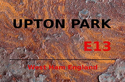 FS London Street Sign Upton Park West Ham E13 Rust metalen bord bord gebogen metalen teken 20 x 30 cm