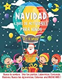 NAVIDAD Libro de Actividades para niños 3-6 años: Juegos Educativos de Navidad - Laberintos, Busca...