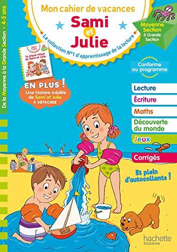 Sami et Julie - De la Moyenne à la Grande Section - Cahier de vacances 2021