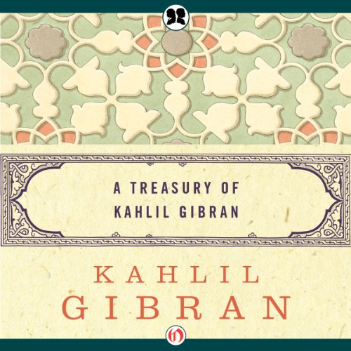 Treasury of Kahlil Gibran audiobook cover art