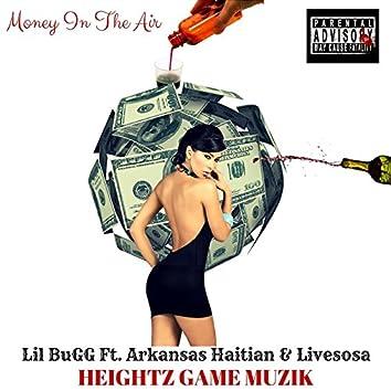 Money in the Air (feat. Arkansas Haitian & Livesosa)