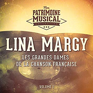 Les grandes dames de la chanson française : lina margy, vol. 1