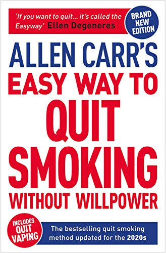Allen Carr's Easy Way to Quit Smoking Without Willpower - Includes Quit Vaping: The Best-selling Quit Smoking Method Updated for the 2020s (Allen Carr's Easyway Book 1) (English Edition)