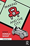 Parking and the City - Donald Shoup