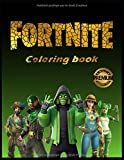 Fortnite Coloring Book: +50 High Quality Coloring Pages, Amazing Coloring Pages For Kids And Adults, Customize Your Favorite Fortnite Characters!