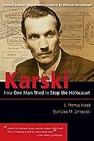 Karski: How One Man Tried to Stop the Holocaust (Modern Jewish History)