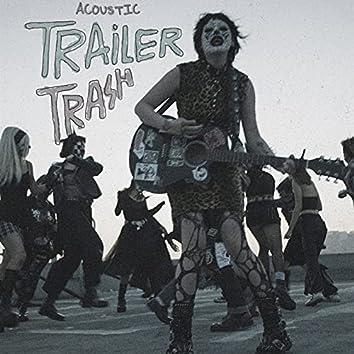 Trailer Trash (Acoustic)