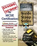 InsideScoop to MCP/MCSE Certification: Microsoft Windows 2000 Professional Exam # 70-210 (with BFQ CD-ROM Exam) (InsideScoop S.)