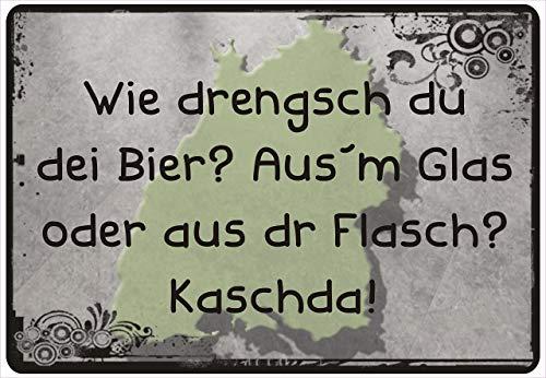 Netspares 141315855 Schild Hinweisschild Hinweis Wie drengsch du dei Bier Schwabe Schwäbisch BW
