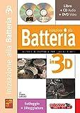 Iniziazione alla batteria in 3D - 1 Libro + 1 CD + 1 DVD