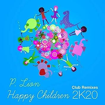 Happy Children (2K20 Club Remixes)
