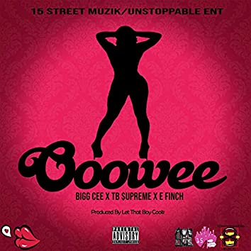 Ooowee (feat. TB Supreme & E. Finch)