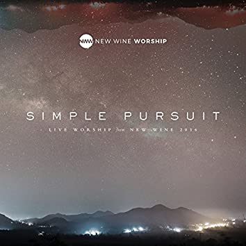 Simple Pursuit [Live Worship From New Wine 2016]