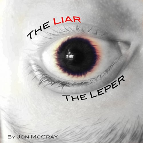 The Liar the Leper audiobook cover art