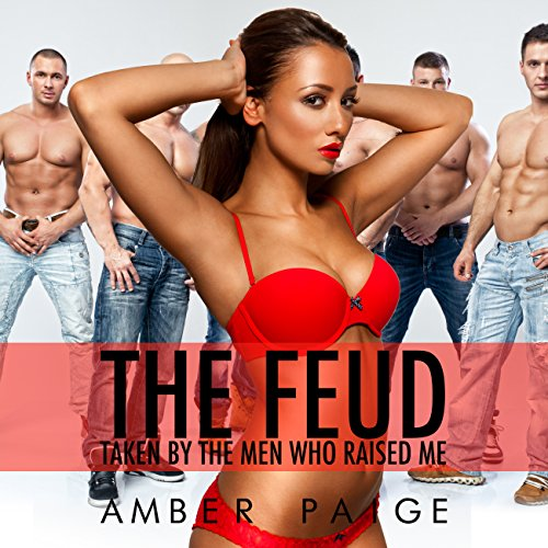 The Feud: Taken by the Men Who Raised Me cover art