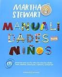 Manualidades para ni??os (Spanish Edition) by Martha Stewart (2014-07-31)