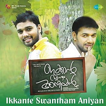 Ikkante Swantham Aniyan