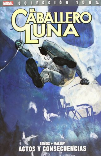 El Caballero Luna. Actos Y Consecuencias - Volumen 2