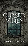 Cursed Vines: An Occult Suspense Novel (English Edition)