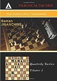 Best Modern Chess Combinations (quarterly Tactics)-Jiganchine, Roman