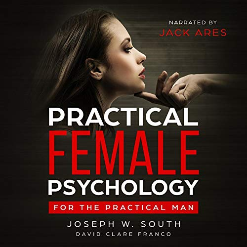 Practical Female Psychology: For the Practical Man cover art