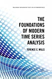 The Foundations of Modern Time Series Analysis (Palgrave Advanced Texts in Econometrics) (English Edition)