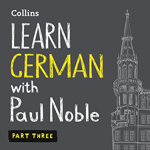 Learn German with Paul Noble for Beginners – Part 3 Titelbild