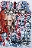 Rob Zombie. Il circo degli orrori