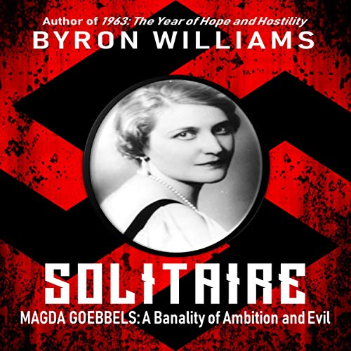 Solitaire: Magda Goebbels audiobook cover art