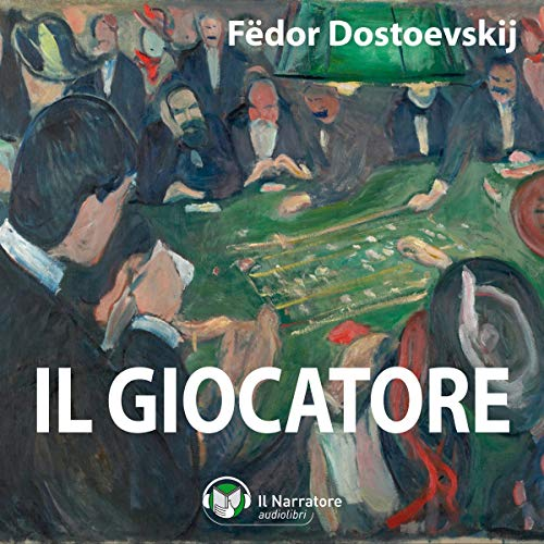 Il giocatore Audiobook By Fëdor Dostoevskij cover art