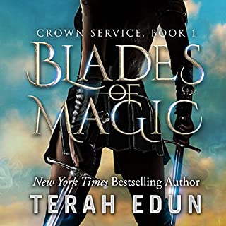 Blades of Magic: Crown Service, Book 1                   By:                                                                                                                                 Terah Edun                               Narrated by:                                                                                                                                 Sylvia Roldn Dohi                      Length: 8 hrs and 14 mins     3 ratings     Overall 3.7
