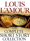 The Complete Collected Short Stories of Louis L'Amour: Volumes 1-7 (The Collected Short Stories of Louis...
