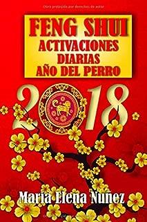 Feng Shui Activaciones Diarias: Año del Perro 2018 (Spanish Edition)
