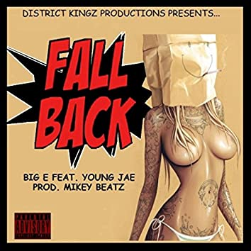 Fall Back (feat. Young Jae)