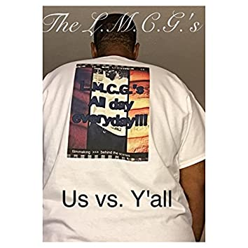 Us Vs. Y'all (feat. Gmang.D.B.)