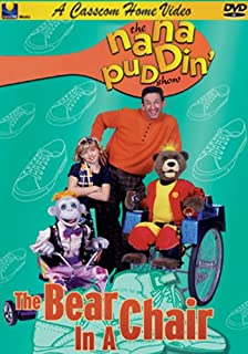 Nana Puddin' The Bear in a Chair You Can Do It- Caring for others-Appreciation-Puppets-Short Stories for Kids-Moral Stories for Kids-Children Mocie for Kids-Kids' Movies-Music Video for Kids-Kids' Gifts-Gifts Children-Talent-Smile-Animals