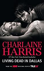 Sookie Stackhouse series Living Dead In Dallas Charlaine Harris