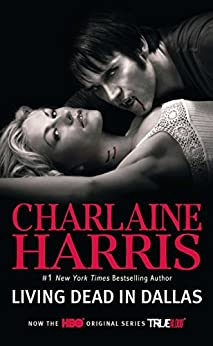Living Dead in Dallas (Sookie Stackhouse Book 2) by [Charlaine Harris]