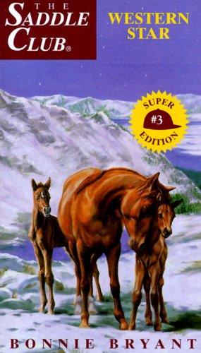 Western Star (Saddle Club(R) Book 3)