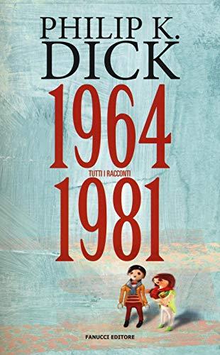 Tutti i racconti (1964-1981) (Vol. 4)