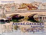 Andre Grimard - Aquarelles - Un voyage unique dans le passé de Berthe Grimard
