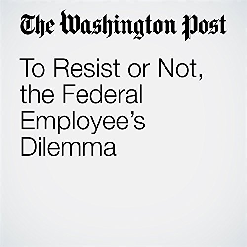 『To Resist or Not, the Federal Employee's Dilemma』のカバーアート