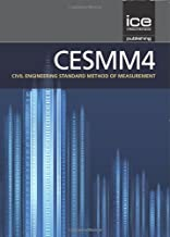 CESMM4: Civil Engineering Standard of Method and Measurement (CESMM4 Series)