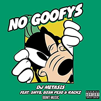 No Goofys