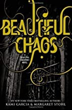 Beautiful Chaos (Beautiful Creatures) by Garcia, Kami, Stohl, Margaret on 18/10/2011 1st (first) edition
