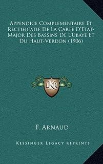 Appendice Complementaire Et Rectificatif de La Carte D'Etat-Major Des Bassins de L'Ubaye Et Du Haut-Verdon (1906)